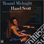 Hazel Scott - Round Midnight cd musicale di Scott Hazel