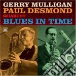 G.mulligan & P.desmond Quartet - Blues In Time cd musicale di MULLIGAN & DESMOND