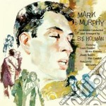 Mark Murphy - Orchestra By Bill Holman cd musicale di MARK MURPHY