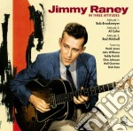 Jimmy Raney - In Three Attitudes cd musicale di Jimmy Raney