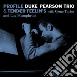 Duke Pearson Trio - Profile & Tender Feelin's cd musicale di Duke pearson trio