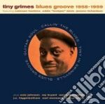 Blues groove 1958-1959 cd musicale di Grimes Tiny