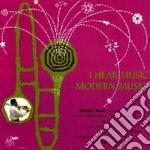 I HEAR MUSIC MODERN MUSIC cd musicale di BERT EDDIE