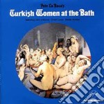 Pete La Roca - Turkish Women At The Bath cd musicale di LA ROCA PETE