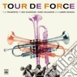 Eldridge / Gillespie / Edison - Tour De Force cd musicale di R.eldridge/d.gillesp