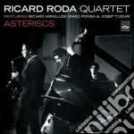 Ricard Roda Quartet - Asteriscs cd musicale di RICCARDO RODA QUARTE