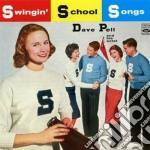 Dave Pell & His Octet - Swingin' School Songs cd musicale di Dave pell & his octe