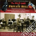 Leith Stevens - The Wild One / Private Hell cd musicale di Shorty rogers leith