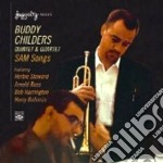 Buddy Childers Quintet & Quartet - Sam Songs cd musicale di CHILDERS BUDDY QUINT