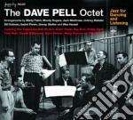 Dave Pell Octet - Jazz For Dancing Listenin cd musicale di PELL DAVE OCTET