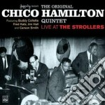 Chico Hamilton Quintet - Live At The Strollers cd musicale di HAMILTON CHICO QUINT