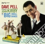 Dave Pell - Remembers John Kirby cd musicale di Pell Dave