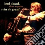 Bud Shank & Rein De Graaf - Alone Together cd musicale di SHANK/DE GRAAF
