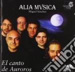 Alia Mvsica - El Canto De Auroros cd musicale