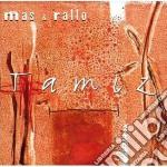 Mas & Rallo - Tamiz cd musicale di MAS & RALLO