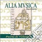 Puerta De Veluntad  - Sanchez Miguel Dir  /alia Musica cd musicale