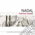 Rossell Marina - Nadal cd musicale di Marina Rossell