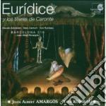 Joan-Albert Amargos - Euridice Y Los Titeres De Caronte cd musicale di Joan-albert AmargÓs