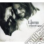 Llama: rompiendo aguas cd musicale di Ravid Goldschmidt