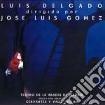 Luis Delgado - Dirigido Por Jose Luis Gomez cd musicale di Delgado Luis