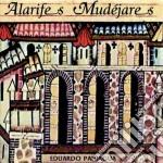 Eduardo Paniagua - Alarifes Mudejares cd musicale di PANIAGUA EDUARDO