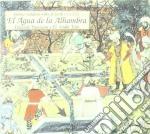 Eduardo Paniagua - El Agua De La Alhambra cd musicale di Eduardo Paniagua