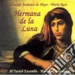 Al Turath - Hermana De La Luna cd musicale di Turath Al