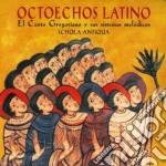 Schola Antiqua - Octoechos Latino cd musicale di Antiqua Schola