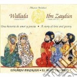 Eduardo Paniagua - Wallada & Ibn Zaydun cd musicale di Eduardo Paniagua
