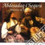 Cheqara Abdesadaq - Melodias De Una Vida cd musicale di Abdesadaq Cheqara