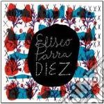 Eliseo Parra - Diez cd musicale di Eliseo Parra