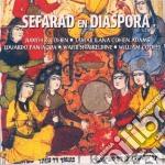 Sefarad en diaspora cd musicale di Artisti Vari