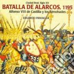 Eduardo Paniagua - Batalla De Alarcos, 1195 cd musicale di Eduardo Paniagua
