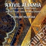 Perfume mudejar cd musicale di Aljamia Axivil