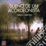 Hristov Nasco - Sueno De Un Acordeonista cd musicale di Nasco Hristov