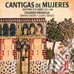 Eduardo Paniagua - Cantigas De Mujeres cd musicale di Eduardo Paniagua