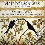 Shamma Naseer - Viaje De Las Almas cd musicale di Naseer Shamma