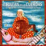 El sultan de las cuerdas cd musicale di Artisti Vari