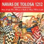 Eduardo Paniagua - Navas De Tolosa 1212 cd musicale di Eduardo Paniagua