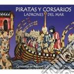 Pirates and corsairs: thieves of the sea cd musicale di Eduardo Paniagua