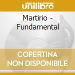 Fundmental cd musicale di Martirio