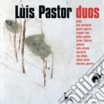 Duos cd musicale di Luis Pastor