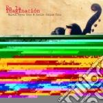 Perez Cruz / Colina  - En La Imaginacion cd musicale di C Perez cruz silvia