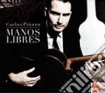 Carlos Pinana  - Manos Libres cd musicale di Carlos Pinana