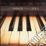 Abe Rabade - Piano Solo cd musicale di Abe Rabade