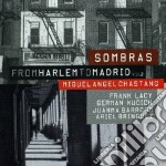 Miguel Angel Chastang - From Harlem To Madrid Vol. 2 cd musicale di CHASTANG MIGUEL ANGEL