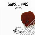 Martinez / Dono - Sons - Nus cd musicale di Dono m Martinez b