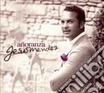 Jesus Mendez - Anoranza cd musicale di Jesus Mendez