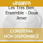 Doux amer cd musicale