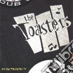 Toasters - In Retrospect cd musicale di Toasters
